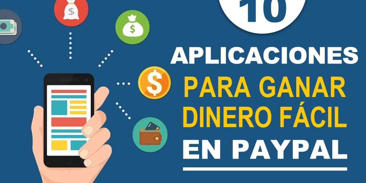 10 App Para Ganar Dinero Fácil En Paypal Y Con Poco Esfuerzo