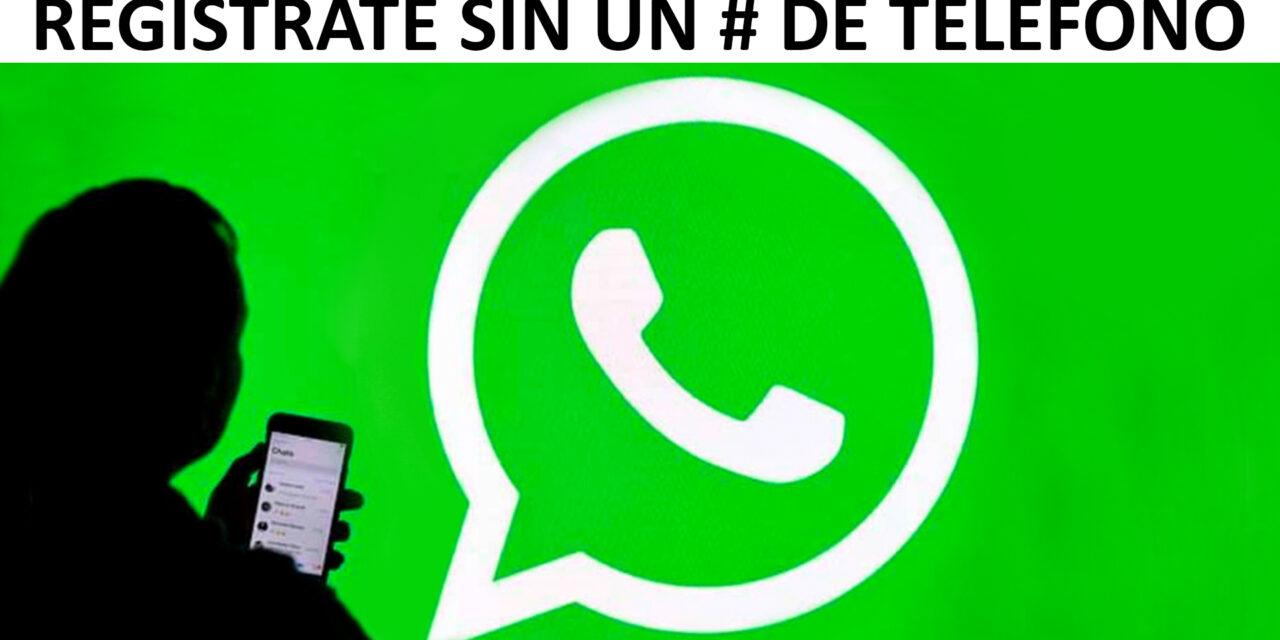 ¿Cómo abrir una cuenta de WhatsApp sin número de teléfono?