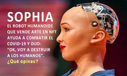 Sophia el robot que habla, crea obras de arte y lucha contra la Covid-19